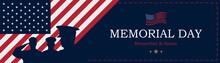 Happy Memorial Day. Long Banne...