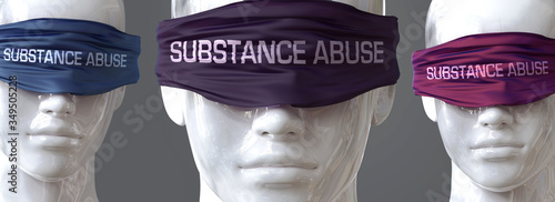 Photo Substance abuse can blind our views and limit perspective - pictured as word Sub