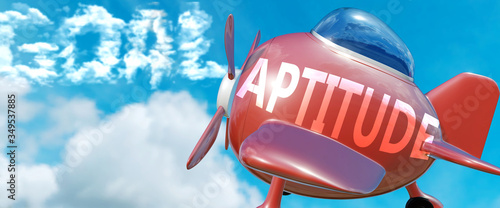 Fotografía Aptitude helps achieve a goal - pictured as word Aptitude in clouds, to symboliz