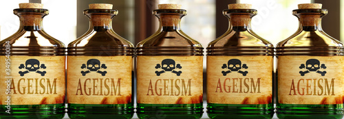 Fotografie, Obraz Ageism can be like a deadly poison - pictured as word Ageism on toxic bottles to