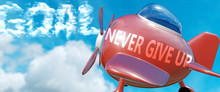 Never Give Up Helps Achieve A ...
