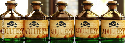Photo Adultery can be like a deadly poison - pictured as word Adultery on toxic bottle