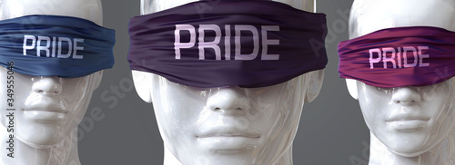 Fototapeta Pride can blind our views and limit perspective - pictured as word Pride on eyes