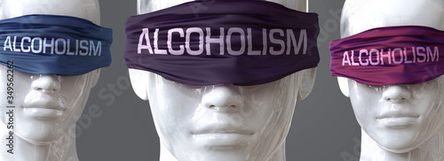 Photo Alcoholism can blind our views and limit perspective - pictured as word Alcoholi