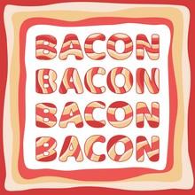 Vector Bacon Border With Text ...