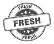 fresh stamp. fresh round grunge sign. label