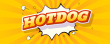 Hot Dog Vintage Banner. Text W...