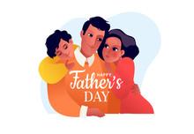 Happy Father's Day. Children W...