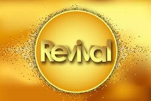 Revival In Golden Circle Stars...