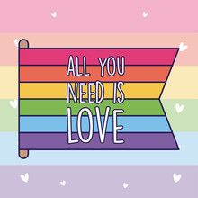 All You Need Is Love And Lgtbi...
