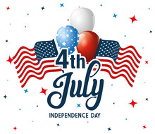 4 Of July Happy Independence Day With Flag And Balloons Helium Vector Illustration Design