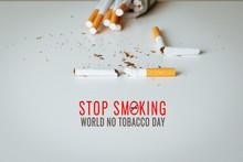 World No Tobacco Day. May 31st...