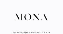 MONA. The Luxury And Elegant Font Glamour Style