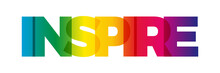 The Word Inspire. Vector Banner With The Text Colored Rainbow.