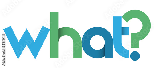 Obraz WHAT? blue and green vector geometric type banner - fototapety do salonu