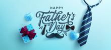 Father's Day Poster Or Banner Template With Necktie And Gift Box On Blue Background.Greetings And Presents For Father's Day In Flat Lay Styling.Promotion And Shopping Template For Love Dad
