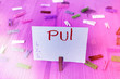 Leinwandbild Motiv Writing note showing Pui. Business concept for an individual that has acute respiratory distress syndrome based on evidence