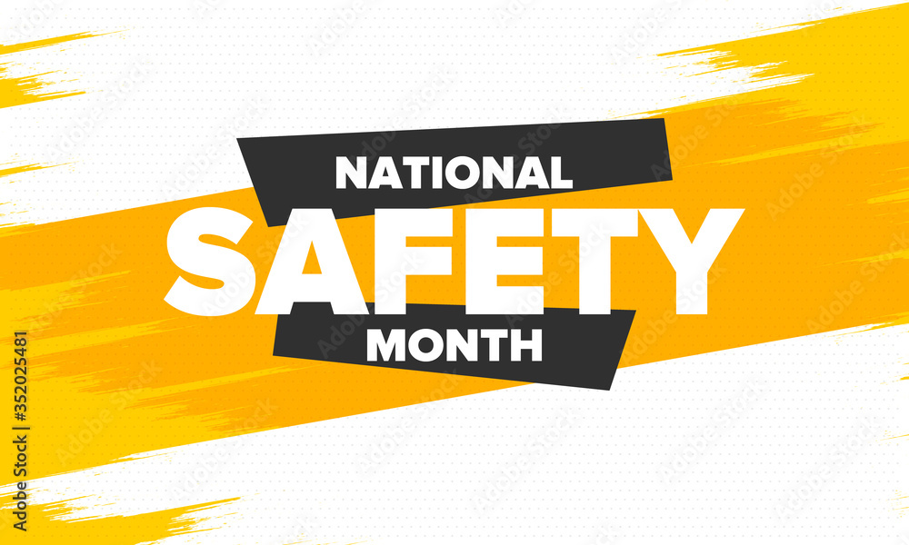 Fototapeta National Safety Month in June. Annual month-long celebrated in United States. Warning of unintentional injuries at work, at home, on the road. Safety concept. Poster, card, banner and background