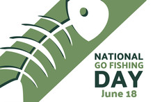 National Go Fishing Day. June 18. Holiday Concept. Template For Background, Banner, Card, Poster With Text Inscription. Vector EPS10 Illustration.