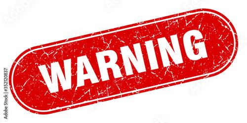 Photo warning sign. warning grunge red stamp. Label