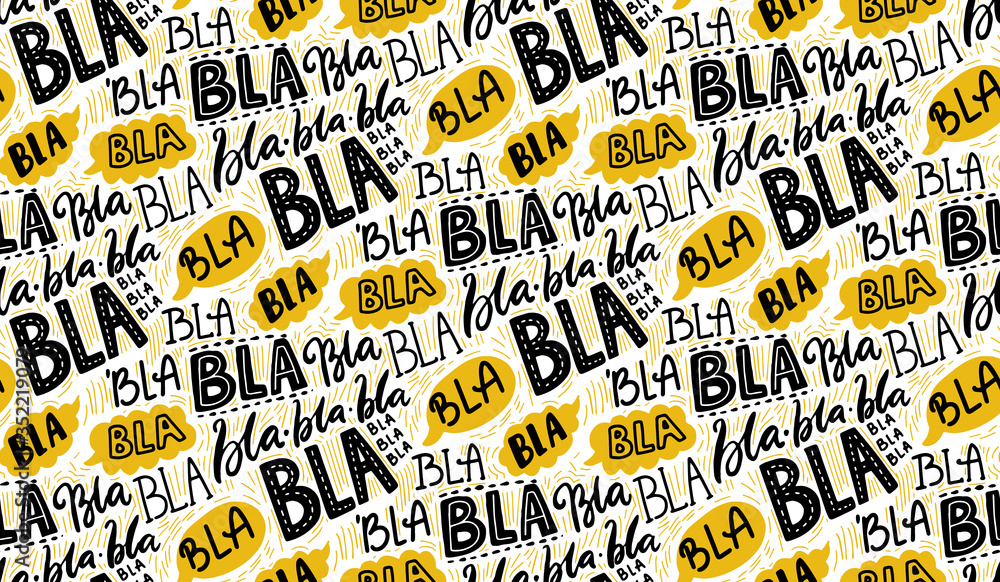 Fototapeta Bla bla seamless pattern, different hand lettering words with yellow speech bubbles. Buzz concept, chat background. Vector repeated texture.