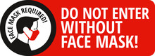 Face Mask Required Sign. Prote...