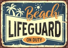 Beach Lifeguard On Duty Retro ...