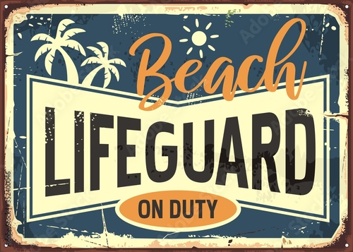 Beach lifeguard on duty retro summer sign info with sun and palm trees Fotobehang