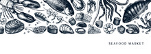Vector Banner With Hand Drawn Seafood Illustrations -  Fresh Fish, Lobster, Crab, Oyster, Mussel, Squid And Spice. Decorative Card Or Flyer Design With Seafood Sketch.