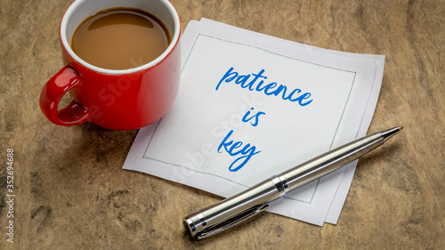 Obraz patience is key inspirational note - handwriting on a napkin with a cup of coffee - fototapety do salonu