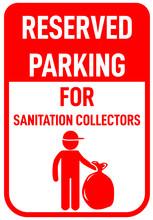 Reserved Parking Sanitation Collectors Sign