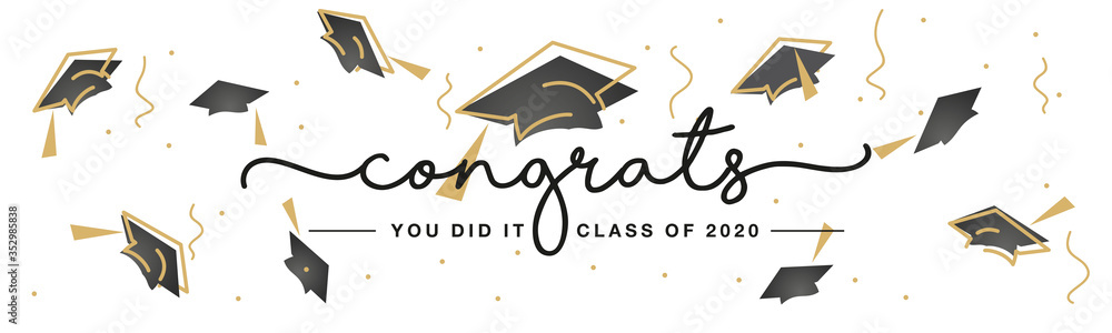 Fototapeta Congrats you did it Class of 2020 handwritten typography lettering line design gold black caps white isolated background banner