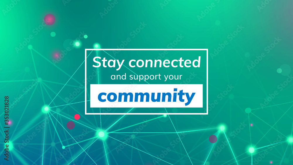 Fototapeta Stay connected and support your community during coronavirus pandemic social template vector