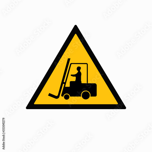 Photo Beware Forklift Symbol Sign,Vector Illustration, Isolate On White Background Label
