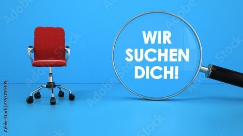 Obraz Drehstuhl mit Lupe und Text Wir Suchen Dich - fototapety do salonu