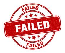 Failed Stamp. Failed Label. Ro...