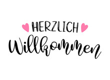 Hand Sketched Herzlich Willkommen Quote In German. Translated Welcome. Lettering For Poster, Flyer, Header, Card, Advertisement, Announcement..