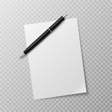 Pen And Paper Sheet. Blank White Paper Sheet And Ballpoint Pen Top View Mockup. Write Message, Letter Or Note Realistic Vector Template