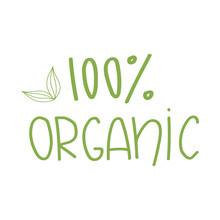 100% Organic Lettering.Vector Logo Design.Organic Product Emblem On White Background.
