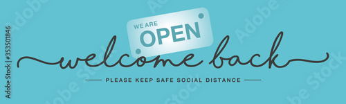 Cuadros en Lienzo Welcome back handwritten typography lettering we are open keep safe social dista