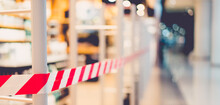 Zone Warning Red White Tape.No Entry No Enter In Store.Social Distancing.Business Lockdown.Coronavirus Danger Stripe. Police Attention Line.Reopen Mall, Shopping Mall Business, Social Distance Measure