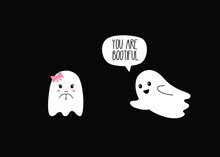 You Are Beautiful. Boo. Halloween Ghosts Couple. Vector