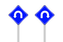 Road Sign Of Arrow Pointing Left And Right U-turn, Traffic Road Sign U-turn Left And Right Isolated On White, Warning Caution Sign And Steel Pole Of Direction Signpost The Way, Traffic Road Sign Blue