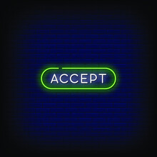 Accept Neon Signs Style Text V...