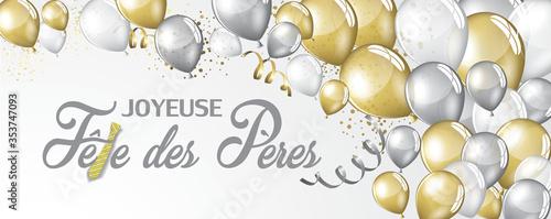 """carte ou bandeau """"joyeuse fête des pères"""" en gris avec des ballons argent, or et blanc des serpentins, paillettes tout autour sur un fond blanc"""