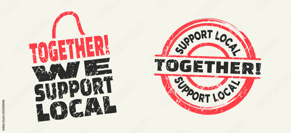 Fototapeta Together we support local in stamp style. Vector illustration.
