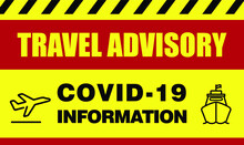 Travel Advisory Signs During C...