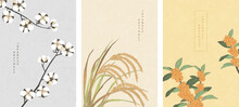 Oriental Japanese Style Abstract Pattern Background Design Nature Plant Cotton Ear Of Rice And Osmanthus Flowers