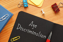 Age Discrimination Is Shown On...