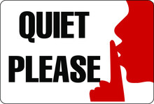 Keep Silent Quiet Please Sign